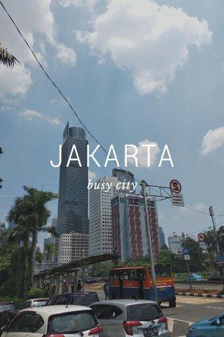 JAKARTA busy city