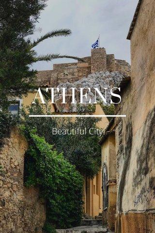 ATHENS Beautiful City