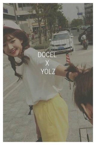 DOCEL X YOLZ