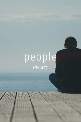 people the day