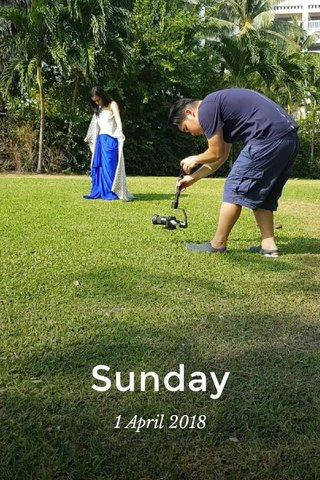 Sunday 1 April 2018