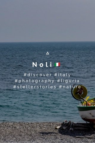 Noli🇮🇹 #discover #italy #photography #liguria #stellerstories #nature