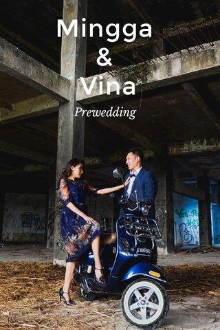 Mingga & Vina Prewedding