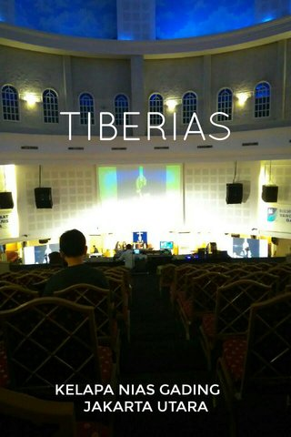 TIBERIAS KELAPA NIAS GADING JAKARTA UTARA