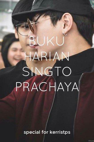 BUKU HARIAN SINGTO PRACHAYA special for kerristps