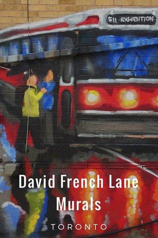 David French Lane Murals TORONTO