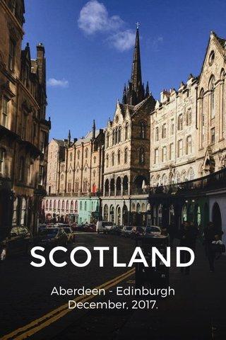 SCOTLAND Aberdeen - Edinburgh December, 2017.