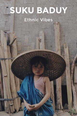 SUKU BADUY Ethnic Vibes
