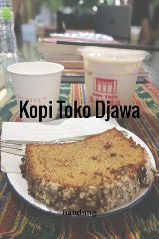Kopi Toko Djawa Bandung