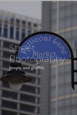 Street Photography People and graffiti