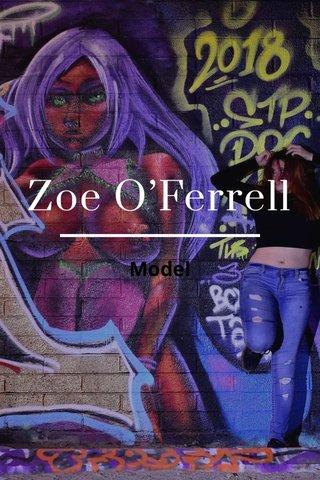 Zoe O'Ferrell Model