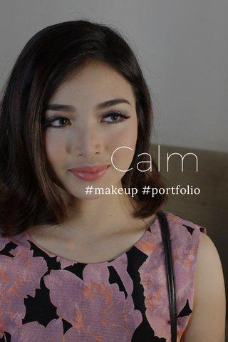 Calm #makeup #portfolio