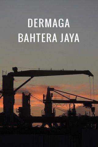 DERMAGA BAHTERA JAYA