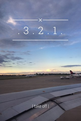 .3.2.1. | take off |