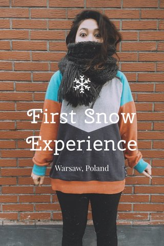First Snow Experience Warsaw, Poland