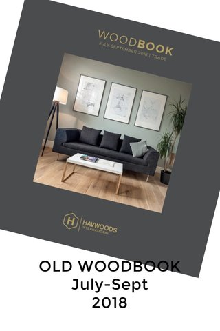 OLD WOODBOOK July-Sept 2018