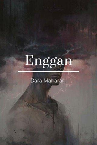 Enggan Dara Maharani