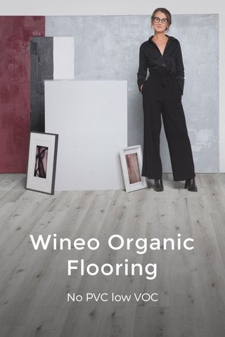 Wineo Organic Flooring No PVC low VOC