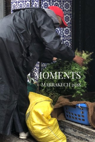 MOMENTS MARRAKECH 2018