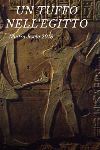 UN TUFFO NELL'EGITTO Mostra Jesolo 2018