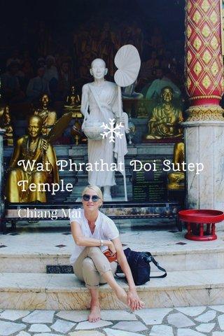 Wat Phrathat Doi Sutep Temple Chiang Mai
