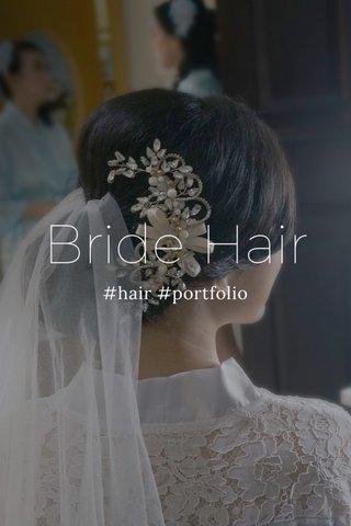 Bride Hair #hair #portfolio