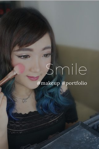 Smile #makeup #portfolio