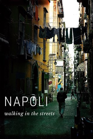 NAPOLI walking in the streets