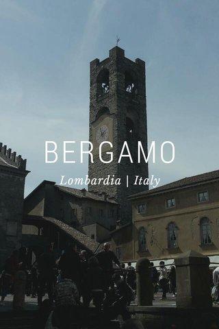 BERGAMO Lombardia | Italy