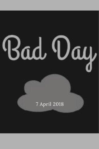 7 April 2018