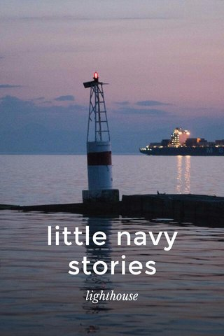 little navy stories lighthouse
