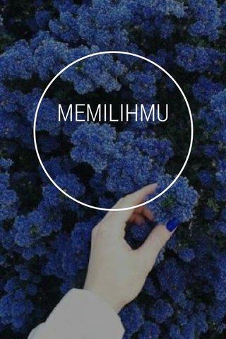 MEMILIHMU