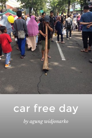 car free day by agung widjonarko