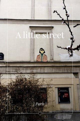 A little street | Paris |