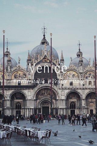 Venice #stelleritalia #Venice #italy