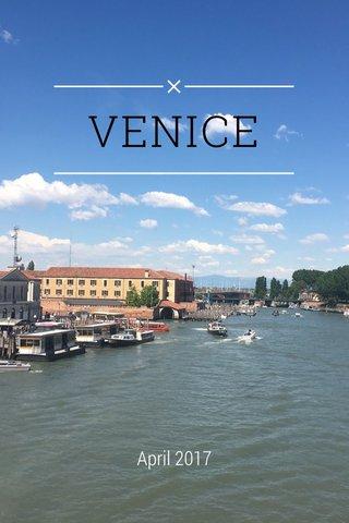 VENICE April 2017