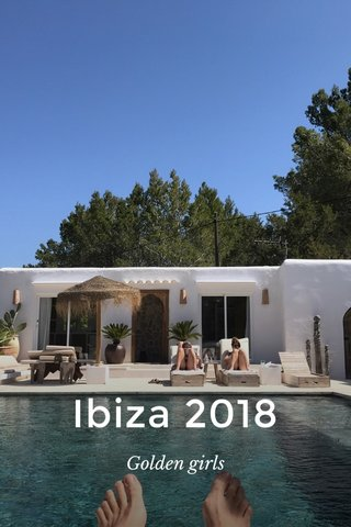Ibiza 2018 Golden girls