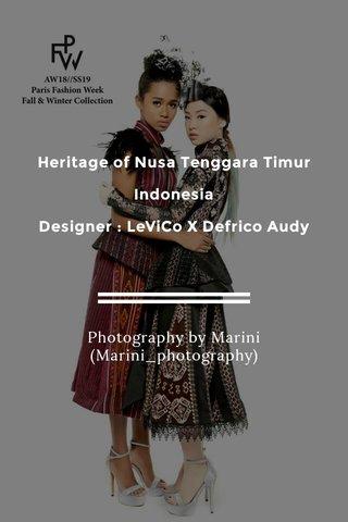 Heritage of Nusa Tenggara Timur Indonesia Designer : LeViCo X Defrico Audy Photography by Marini (Marini_photography)