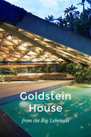 Goldstein House from the Big Lebowski