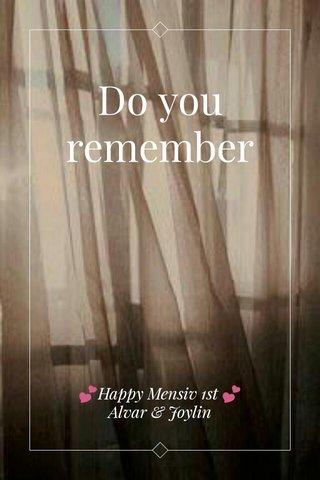 Do you remember 💕Happy Mensiv 1st 💕 Alvar & Joylin