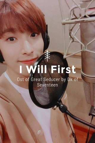 I Will First Ost of Great Seducer by Dk of Seventeen