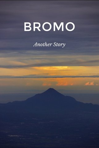 BROMO Another Story