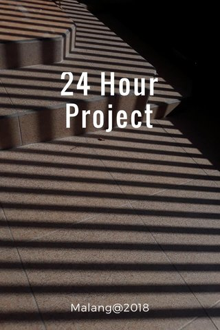 24 Hour Project Malang@2018