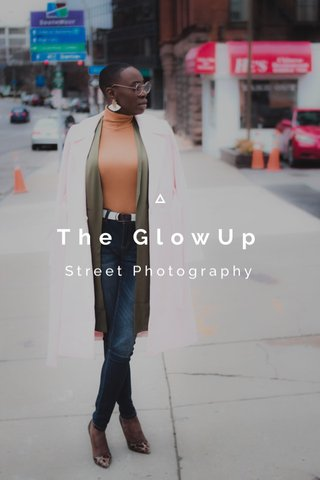The GlowUp Street Photography