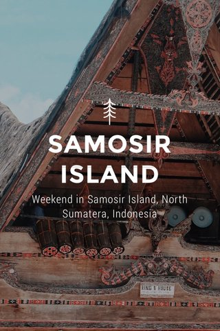 SAMOSIR ISLAND Weekend in Samosir Island, North Sumatera, Indonesia