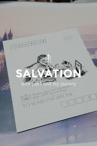SALVATION with you I find my journey