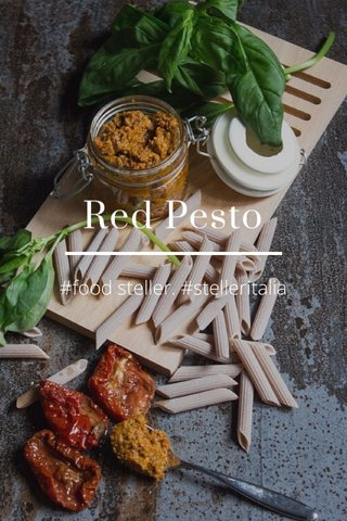 Red Pesto #food steller. #stelleritalia