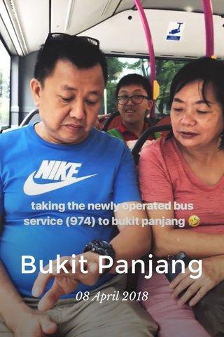 Bukit Panjang 08 April 2018
