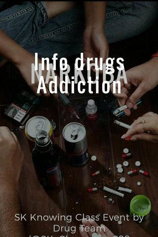 Info drugs Addiction