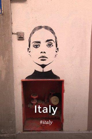 Italy #italy